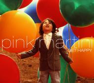 Pink Martini  - Get Happy
