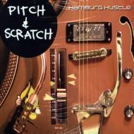 Pitch & Scratch - Hamburg Hustle