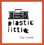Plastic Little  - Thug Paradise