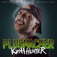 Plusmacher - Kush Hunter