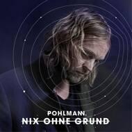 Pohlmann - Nix ohne Grund