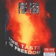 Pro-Pain - Foul Taste Of Freedom