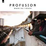 Profusion - Where Do I Begin?