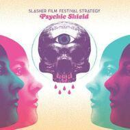 Slasher Film Festival Strategy - Psychic Shield (Soundtrack / O.S.T.)