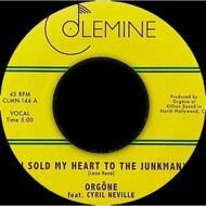 Orgone - I Sold My Heart To The Junkman / Goodbye NOLA