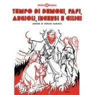 Stefano Marcucci - Tempo Di Demoni, Papi, Angioli, Incen Si E Ciliici