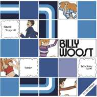 Billy Woost - Body, Body Love