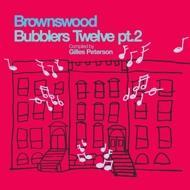 Gilles Peterson - Brownswood Bubblers Twelve Pt.2