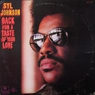 Syl Johnson - Back For A Taste Of Your Love