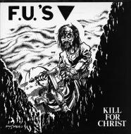 FU's - Kill For Christ