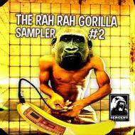 Various - The Rah Rah Gorilla Sampler #2