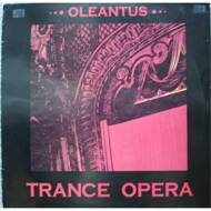 Trance Opera - Oleantus