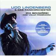 Udo Lindenberg Und Das Panikorchester - Ich Schwöre! Das Volle Programm