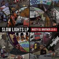 Nasty Ill Brother S.U.G.I. - Slow Lights