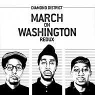 Diamond District - March On Washington Redux