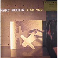 Marc Moulin - I Am You