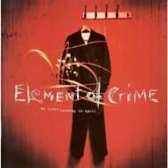 Element Of Crime - An Einem Sonntag Im April
