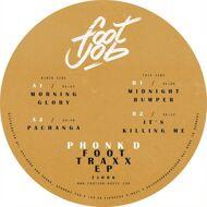 Phonk D - Foot Traxx EP