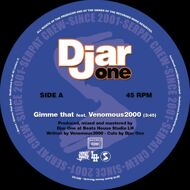 Djar One - Gimme That / Hip​-​hop Freak