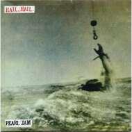 Pearl Jam - Hail, Hail.