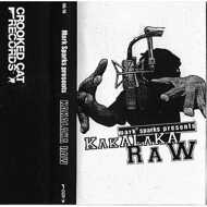 Mark Sparks - Kakalaka Raw (Tape)