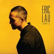 Eric Lau - Examples (Yellow Vinyl)