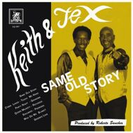 Keith & Tex - Same Old Story