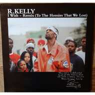 R. Kelly - I Wish - Remix (To The Homies That We Lost)
