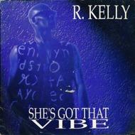 R. Kelly - She's Got That Vibe