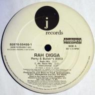 Rah Digga - Party & Bullsh*t 2003