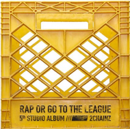 2 Chainz (Tity Boi of Playaz Circle) - Rap Or Go To The League