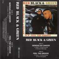Red Black & Green - Serious As Cancer / Feel The Groove