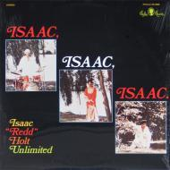 Redd Holt Unlimited - Isaac, Isaac, Isaac.