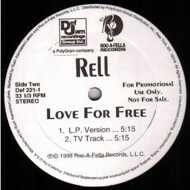 Rell - Love For Free