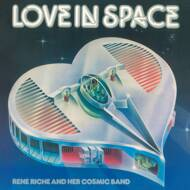 Rene Riche And Her Cosmic Band - Love In Space