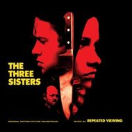 Repeated Viewing - The Three Sisters (Original Motion Picture Soundtrack)