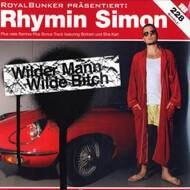 Rhymin Simon - Wilder Mann, Wilde Bitch