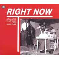 Various - Right Now: Atlantic Club Soul And Deep Cuts