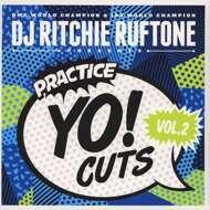 DJ Ritchie Ruftone - Practice Yo! Cuts Vol. 2