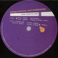 Robag Wruhme / Metaboman - Zwei Maenner Split