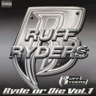 Ruff Ryders - Ryde Or Die Vol. I