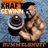 Rummelsnuff - Kraftgewinn