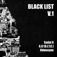 Sadat X, AG & Odweeyne - Black List V.1