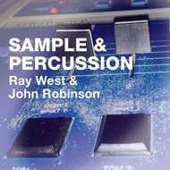 Ray West & John Robinson - Samples & Percussion