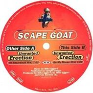 Scape Goat - Unwanted Erection