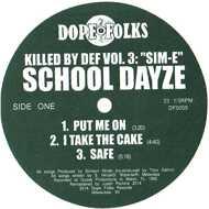 Sim-E (School Dayze / Sim City) - Killed By Def Volume 3