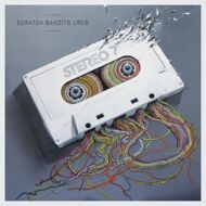 Scratch Bandits Crew - Stereo 7