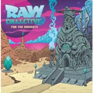 Raw Collective - For The Ancients