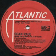 Sean Paul - (When You Gonna) Give It Up To Me / Never Gonna Be The Same