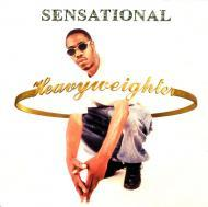 Sensational  - Heavyweighter
